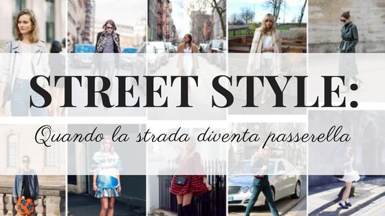STREET-STYLE-QUANDO-LA-PASSERELLA-DIVENTA